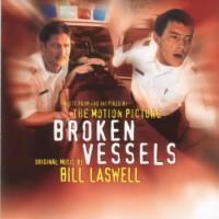 Purchase Bill Laswell - Broken Vessels