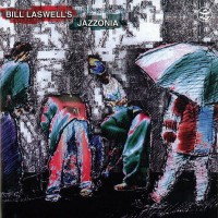 Purchase Bill Laswell - Jazzonia