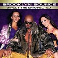 Purchase Brooklyn Bounce - X-Pect The Un-X-Pected