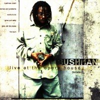 Purchase Bushman - Live At The Opera House (Toronto)