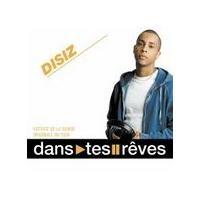 Purchase Disiz - Dans Tes Reves (Single)