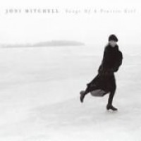 Purchase Joni Mitchell - Songs Of A Prairie Girl