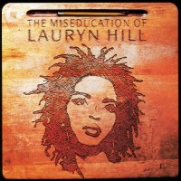 Purchase Lauryn Hill - The Miseducation of Lauryn Hill