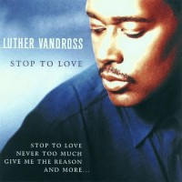 Purchase Luther Vandross - Stop to Love