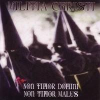 Purchase Militia Christi - Non Timor Domini, Non Timor Malus