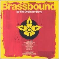 Purchase The Ordinary Boys - Brassbound