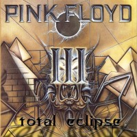 Purchase Pink Floyd - Total Eclipse. A Retrospective 1967-1993 CD3