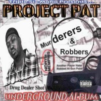 Purchase Project Pat - Murderers & Robbers