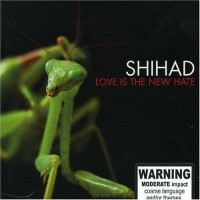 Purchase Shihad - Love Is The New Hate
