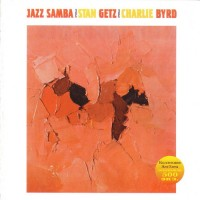 Purchase Stan Getz & Charlie Byrd - Jazz Samba