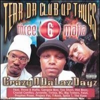 Purchase Tear Da Club Up Thugs - CrazyNDaLazDayz