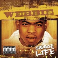 Purchase Webbie - Savage Life