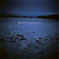 Purchase Belone Quartet - Les Prémices De La Béatitude Naissent De L'amertume
