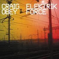 Purchase Craig Obey - Elektrik Force