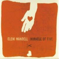 Purchase Eleni Mandell - Miracle Of Five