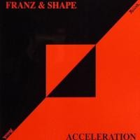 Purchase Franz And Shape - Acceleration
