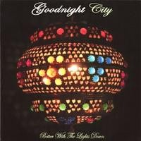 Purchase Goodnight City - Better With The Lights Down