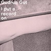 Purchase Gudrun Gut - I Put A Record On