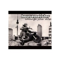 Purchase Housemeister - Enlarge Your Dose  (BNR11CD)-W