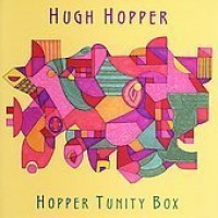 Purchase Hugh Hopper - Hopper Tunity Box