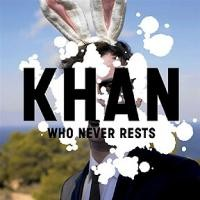 Purchase Khan - Who Never Rests