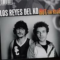 Purchase Los Reyes Del KO - Hot Tin Roof