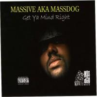 Purchase Massive Aka Massdog - Get Yo Mind Right