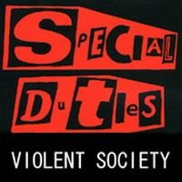 Purchase special duties - violent society