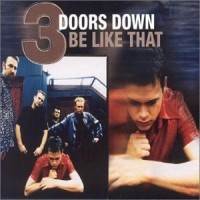 Purchase 3 Doors Down - Be like that (MCD)