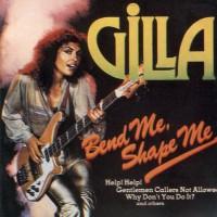 Purchase Gilla - Bend Me, Shape Me