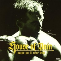 Purchase House Of Pain - Same As It Ever Was