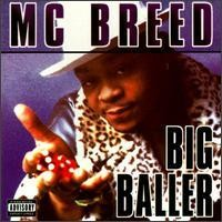 Purchase MC Breed - Big Baller