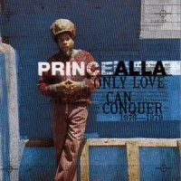 Purchase Prince Alla - Only Love Can Conquer 1976 - 1979