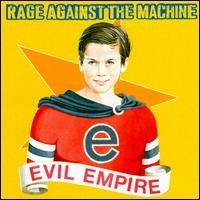 Purchase Rage Against The Machine - Evil Empire