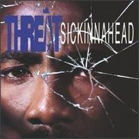 Purchase Threat - Sickinnahead