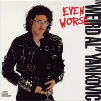 Purchase Weird Al Yankovic - Even Worse