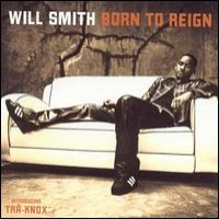 Purchase Will Smith - Born To Reign