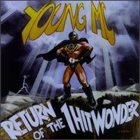 Purchase Young M.C. - Return of the 1 Hit Wonder