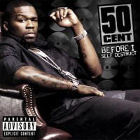 Purchase 50 Cent - Before I Self Destruct (Advance)