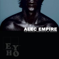 Purchase Alec Empire - The Golden Foretaste Of Heaven