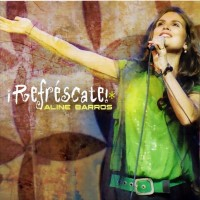 Purchase Aline Barros - Refrescate