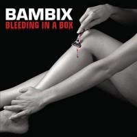 Purchase Bambix - Bleeding In A Box