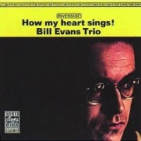 Purchase Bill Evans - How My Heart Sings