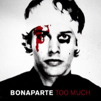 Purchase Bonaparte - Too Much