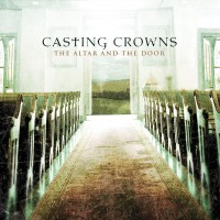 Purchase Casting Crowns - The Altar And The Door