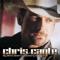 Purchase Chris Cagle - My Life's Been A Country Song