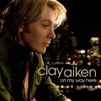 Purchase Clay Aiken - On My Way Here