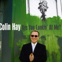 Purchase Colin Hay - Are You Looking At Me?