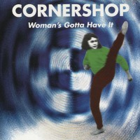 Purchase Cornershop - Woman's Gotta Have It