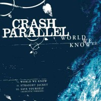 Purchase Crash Parallel - World We Know (EP)